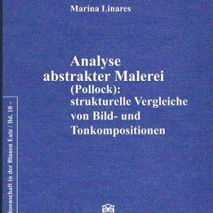 Analyse abstrakter Malerei (Pollock): strukturelle Vergleiche von Bild- und Tonkompositionen
